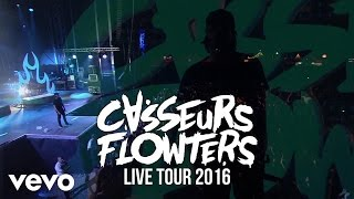 Casseurs Flowters - J'essaye, j'essaye [Live 2016]