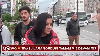 Video Erdoğan'a Tamam mı? Devam mı? Sivaslılara Sorduk! Sokak Röportajı! MP3, 3GP, MP4, WEBM, AVI, FLV Agustus 2018