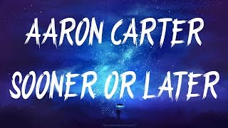 ATmos provides newest and top tracks. If you enjoy great vibes, subscribe! Name: Aaron Carter - Sooner or Later ...