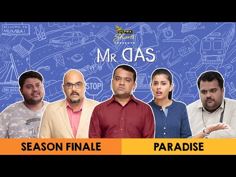 Mr. Das | Web Series | Season Finale - Paradise | Cheers!