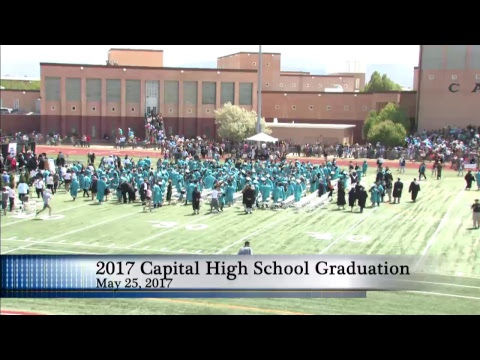 2017 Capital High School Graduation