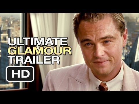 The Great Gatsby Ultimate Glamour Trailer (2013) - Leonardo DiCaprio Movie HD