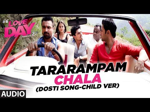 TARARAMPAM CHALA Audio Song LOVE DAY