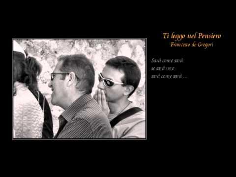 , title : 'Ti leggo nel Pensiero - Francesco de Gregori'