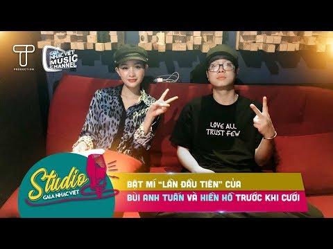 """Bật mí """"lần đầu tiên"""" của Bùi Anh Tuấn và Hiền Hồ trước khi cưới   Studio Gala Nhạc Việt - Thời lượng: 5 phút và 11 giây."""