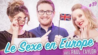 Video Le Sexe en Europe (feat. PAUL TAYLOR) - Parlons peu... MP3, 3GP, MP4, WEBM, AVI, FLV November 2017
