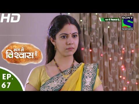 Mann-Mein-Vishwaas-Hai--मन-में-विश्वास-है--Episode-67--27th-May-2016