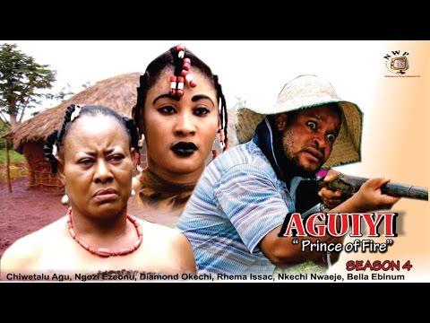 Prince of Fire (Aguiyi) 4  - 2016 Latest Nigerian Nollywood Movie