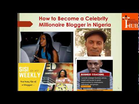 How to Become a Celebrity Millionaire Blogger in Nigeria
