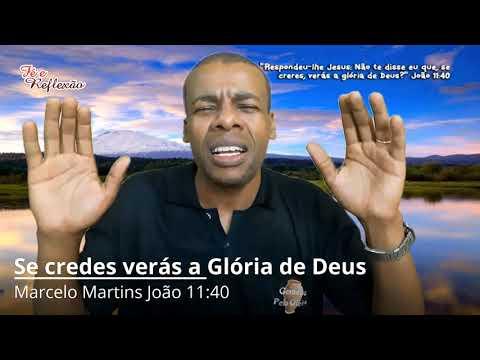 Frases lindas - Se credes Verás a Glória de Deus Amém?