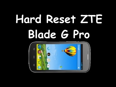 Cómo hacer Hard Reset ZTE Blade G Pro