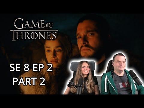 Game of Thrones Season 8 Episode 2 'A Knight of the Seven Kingdoms' REACTION Part 2