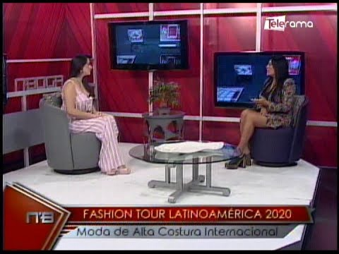 Fashion Tour Latinoamérica 2020 moda de alta costura internacional