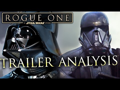 StarWars Rogue One Trailer Analysis and In-Depth Breakdown