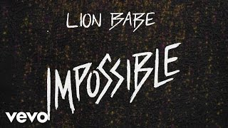 LION BABE - Impossible (Official Audio) - YouTube