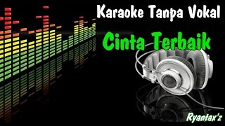 Video Karaoke Cinta Terbaik (Tanpa Vokal) MP3, 3GP, MP4, WEBM, AVI, FLV Maret 2018