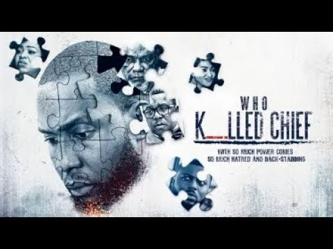 Who Killed Chief  - Latest 2017 Nigerian Nollywood Drama Movie (20 min preview)