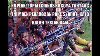 Video KOPLAK , OPM TANTANG P3RANG TNI TAPI SYARATNYA JGN PAKE HELIKOPTER DAN BOM MP3, 3GP, MP4, WEBM, AVI, FLV Desember 2018