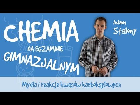 Chemia - Mydła i reakcje kwasów karboksylowych