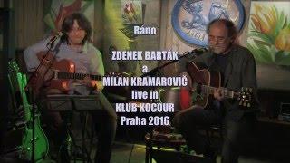 "Video Zdenek Barták a Milan Kramarovič ""Ráno"" HD"