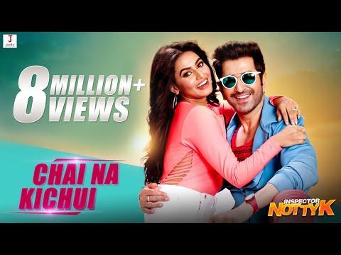 Download Chai Na Kichui | Inspector NottyK | Jeet | Nusraat Faria | Ashok Pati | Suddho Roy | Dev Negi | HD Mp4 3GP Video and MP3