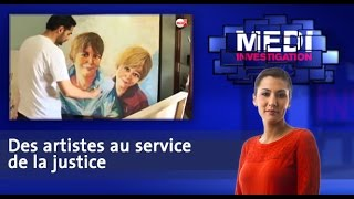 Medi Investigation: Des artistes au service de la justice