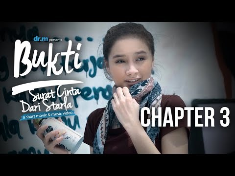 Bukti: Surat Cinta Dari Starla - Chapter 3 (Short Movie)