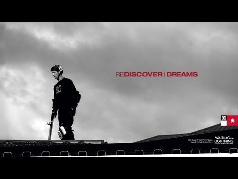 DC Shoes   Danny Way: Rediscover Dreams | Video