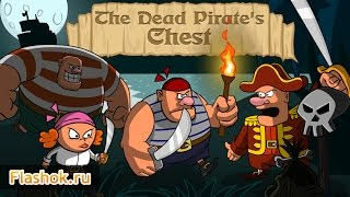 Видеообзор The Dead Pirates Chest