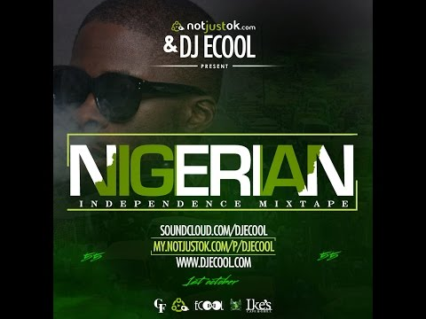 NotJustOk & DJ Ecool presents: Naija @ 55 mixtape