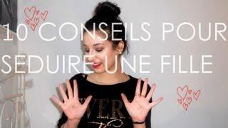 Video 10 conseils pour : Séduire une fille ! MP3, 3GP, MP4, WEBM, AVI, FLV September 2017