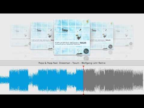 Popp & Popp feat. Dressman - Traum - Wolfgang Lohr Remix