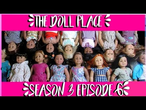 TheDollPlace Season 3 Episode 6: Extreme Dollhouse Makeover