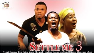 Settle Me Season 3 - Nollywood Movie