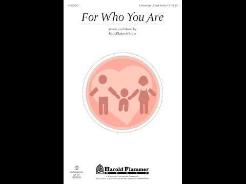 FOR WHO YOU ARE (Unison Choir) – Ruth Elaine Schram