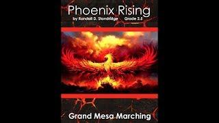 Grand Mesa Marching Band - Phoenix Rising - Randall D. Standridge - Grade 2.5