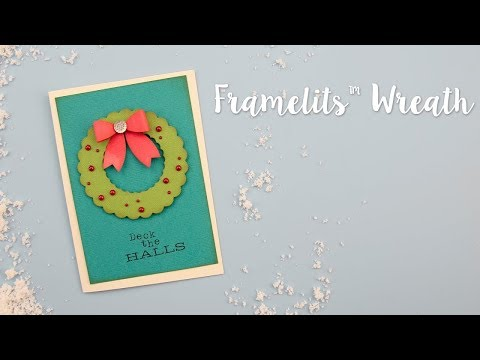 How to Make a Christmas Wreath Using Framelits - Sizzix