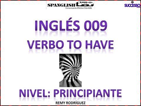 "Frases cortas - Inglés virtual 61 lecciòn 009 Verbo ""to have"""