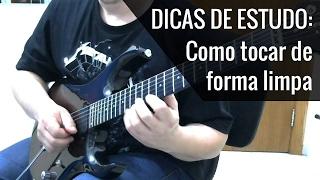 Como Tocar Guitarra de Forma Limpa