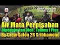 Download Lagu Air Mata Perpisahan - Tommy J Pisa - Salon 2r Sribhawono - Orgen Tunggal House Music DJ Remix Mp3 Free