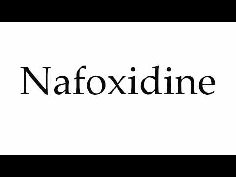 How to Pronounce Nafoxidine