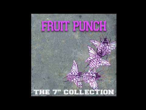 Fruit Punch - The 7' Collection (FULL ALBUM)