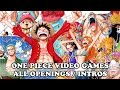 One Piece Video Games All Openings Intros