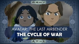 Video Avatar: The Last Airbender - The Cycle of War [ video essay ] MP3, 3GP, MP4, WEBM, AVI, FLV Oktober 2018