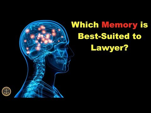 Which Memory is Best Suited to Lawyer?
