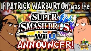SMC: If Patrick Warburton was the Smash Bros. Announcer! (Voice Impression)
