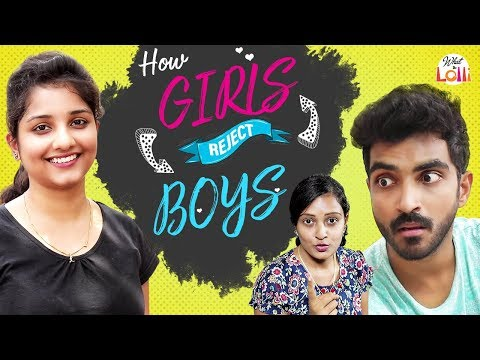 How Girls Reject Boys - Latest Telugu Comedy Video || What The Lolli