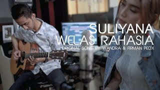 WELAS RAHASIA ~ SULIYANA