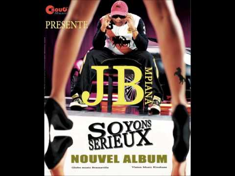 JB MPIANA-AFFICHE SOYONS SERIEUX Mpunda