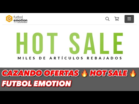 CAZANDO OFERTAS 🔥HOT SALE🔥 | FUTBOL EMOTION |